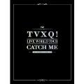 TVXQ! Live World Tour: Catch Me