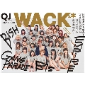 Quick Japan 増刊WACKな本 Girls And Boys be Ambitious
