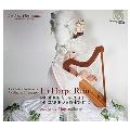『王妃のハープ』~マリー・アントワネットの宮廷の音楽