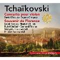 チャイコフスキー: ヴァイオリン協奏曲 Op.35、弦楽六重奏曲 Op.70 《フィレンツェの思い出》