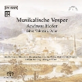 アンドレアス・ホーファー: 音楽的な晩祷