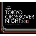The Beetle Presents TOKYO CROSSOVER NIGHT 2012
