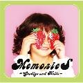 MemorieS ~Goodbye and Hello~