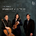 SPANISH PIANO TRIOS - スペインのピアノ三重奏曲集