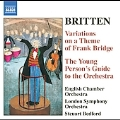 "Britten: Occasional Overture, Variations On A Theme of Frank Bridge, Prelude and Fugue for 18-Part String Orchestra, The Young Person'S Guide to The Orchestra ""Variations and Fugue On A Theme of Henry Percell"