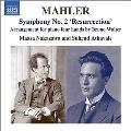 "Mahler: Symphony No.2 ""Resurrection"" - Arrangement for Piano Four Hands by Bruno Walter"