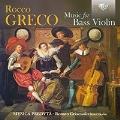 ロッコ・グレコ: バスバイオリン曲集