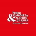 Pedro Almodovar & Alberto Iglesias: Film Music Collection