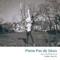 Piano pas de deux - ピアノによるバレエ音楽集