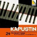 カプースチン: 24の前奏曲とフーガ