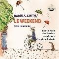 ロビン・A.スミス: LE WEEKEND