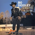 Bo Diddley Is A Gunslinger + Is A Lover
