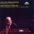 Bruckner: Sinfonie Nr. 9 D-moll; Vivaldi: L'estro Armonico, Op.3, Nr. 11 D-moll