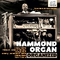 Hammond Organ Organized - Milestones of Jazz Legends CD
