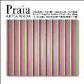 PRAIA + FOUR TRACKS