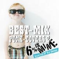 BEST-MIX PUNK-COVERS 2 ~ Selected by DJ.Shoko ~