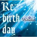 Re:birthday<通常盤>