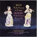 Mozart: Violin Concerto No.3; J.S.Bach: Violin Concerto in E major BWV.1042