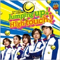 Jumping up! High touch! (タイプA) [CD+DVD]<初回生産限定盤>