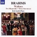 Brahms: 2 Rhapsodies Op.79/3 Intermezzi Op.117/16 Waltzes Op.39/etc:Jeno Jando(p)