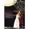 ドニゼッティ:歌劇≪ランメルモールのルチア≫