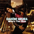 Who's The Man [CD+DVD]