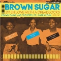 I'm In Love With A Dreadlocks: Brown Sugar And The Birth Of Lovers Rock 1977-80