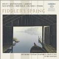 Fiddler's Spring - Holst, Rautavaara, Larsson, etc
