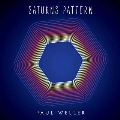 Saturns Pattern [CD+LP+DVD]<限定盤>