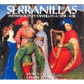 The Marquis of Santillana's Serranillas