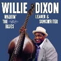 Walkin' The Blues - Leader & Songwriter