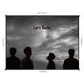 Let's Talk: 2AM Vol.3