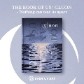 Book of Us: Gluon - Nothing Can Tear Us Apart: 1st Mini Album