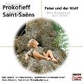 Prokofiev: Peter und der Wolf; Saint-Saens: der Karneval der Tiere