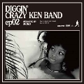 DIGGIN' CRAZY KEN BAND ep02 selected by MURO Side A: BRAND NEW HONDA / Side B: 7 時77 分<限定プレス盤>