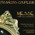F.Couperin: Messe pour les Couvents; Pierre du Mage: Livre d'Orgue