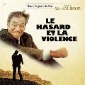 Le Hasard et la Violence