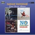 FOUR CLASSIC ALBUMS (SARAH VAUGHAN-WITH CLIFFORD BROWN / SWINGIN' EASY / AT MISTER