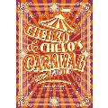 Chelsy LIVE 2017~ちぇる子とちぇる男のカーニバルはじめちゃうんだツアー~in SHIBUYA CLUB QUATTRO<タワーレコード限定>