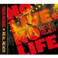 NO LIVE, NO LIFE.<タワーレコード限定>