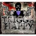 Trigga Happy