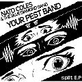 YOUR PEST BAND/NATO COLES&THE BLUE DIAMOND BAND<生産限定盤>