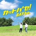 カットバセ! [CD+DVD+BOOKLET]<TYPE A>