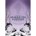 Silhouettes And Statues - A Gothic Revolution 1978-1986: Deluxe Edition