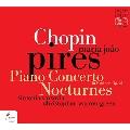 Chopin: Piano Concerto No.2, Nocturnes