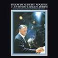 Francis Albert Sinatra & Antonio Carlos Jobim: 50th Anniversary Edition