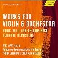 ガル、カミンスキ、バーンスタイン: ヴァイオリンとオーケストラのための作品集