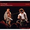 Rudi Berger Featuring Toninho Horta