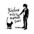 yukihiro milk another story<タワーレコード/アーティスト・デリ・ショッピング限定>