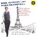 Dirk Altmann, Mako Okamoto - Rameau, Chausson, Puccini, etc